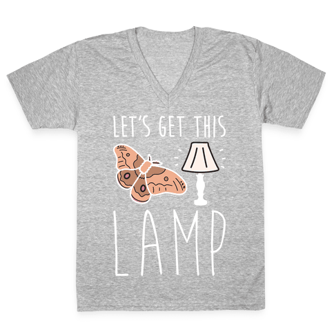 Let's Get This Lamp V-Neck Tee Shirt