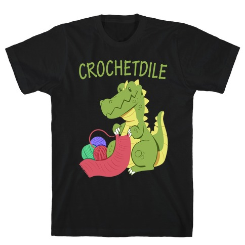 Crochetdile T-Shirt