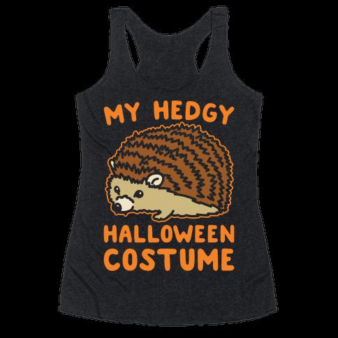 My Hedgy Halloween Costume Hedgehog White Print Racerback Tank Top