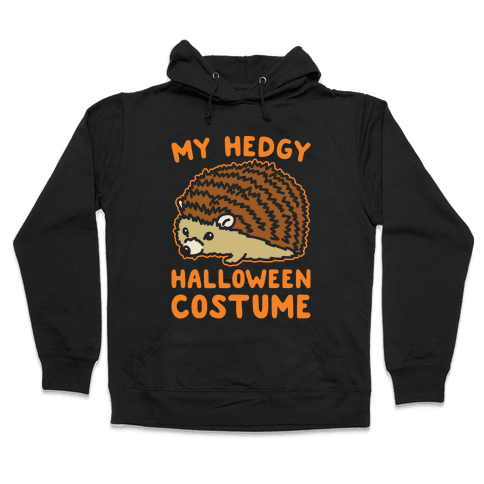 My Hedgy Halloween Costume Hedgehog White Print Hooded Sweatshirt