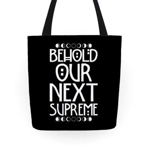 Behold Our Next Supreme Tote