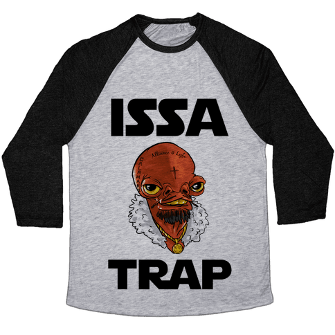 Issa Trap Baseball Tee