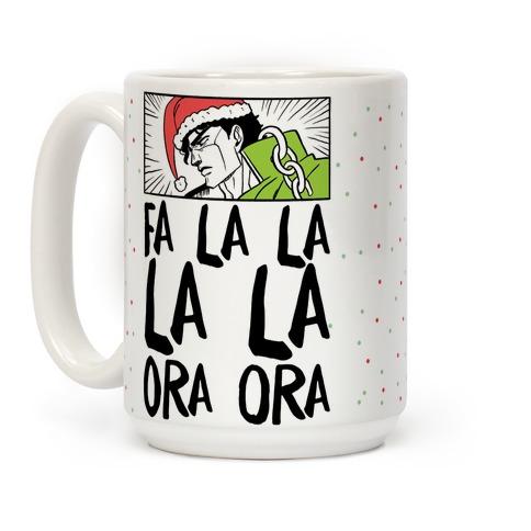 Fa La La La La Ora Ora - Jotaro Coffee Mug