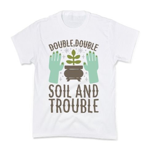 Double Double Soil And Trouble Parody Kids T-Shirt