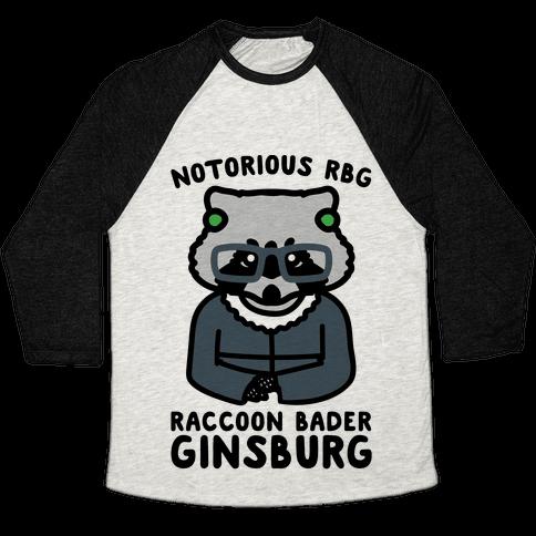 Notorious RBG Raccoon Bader Ginsburg Parody Baseball Tee