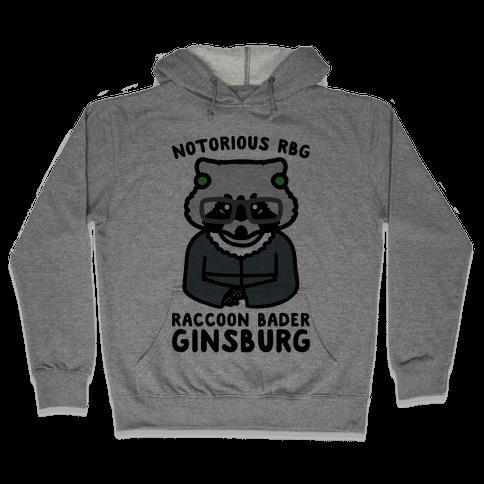 Notorious RBG Raccoon Bader Ginsburg Parody Hooded Sweatshirt