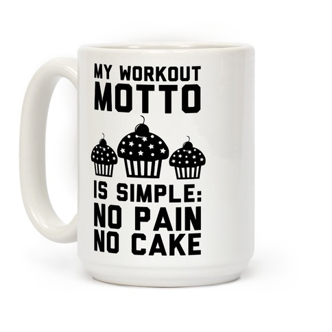 No Pain No Cake Coffee Mug