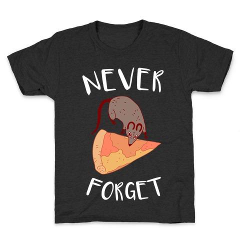 NEVER FORGET PIZZA RAT Kids T-Shirt