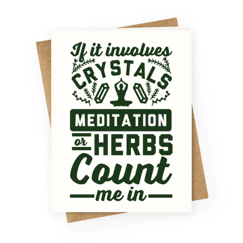 If It Involves Herbs Greeting Card