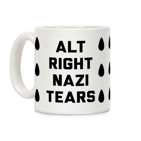 Alt Right Nazi Tears Coffee Mug