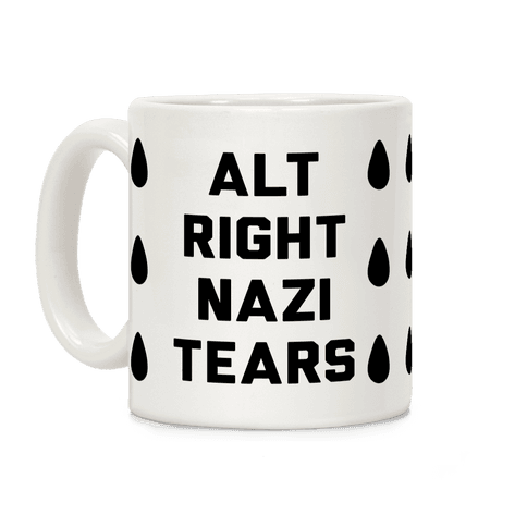 Alt Right Nazi Tears Coffee Mug