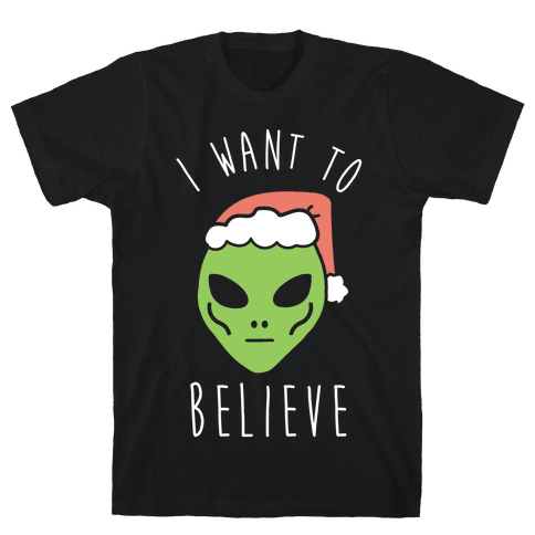 Christmas Alien I Want To Believe Mens T-Shirt