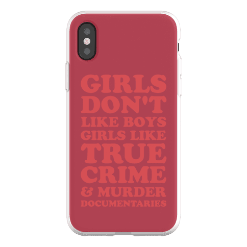 Girls Like True Crime Phone Flexi-Case
