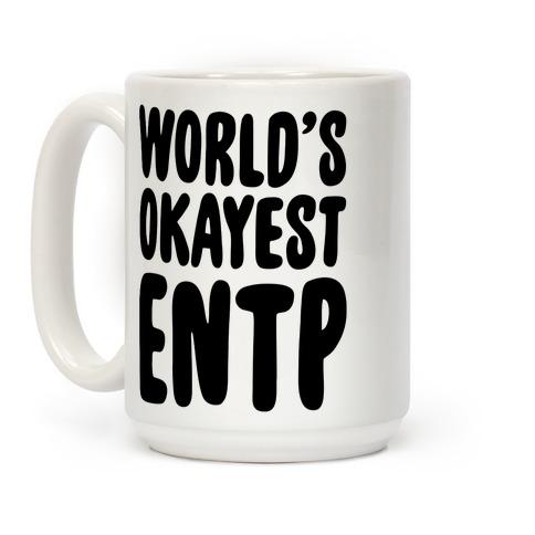 World's Okayest ENTP Coffee Mug