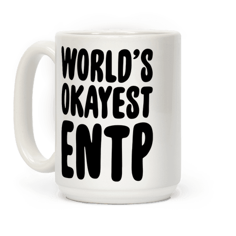 World's Okayest ENTP Coffee Mug