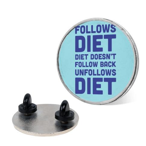 Follows Diet Diet Doesn't Follow Back Unfollows Diet pin