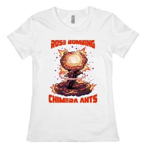 Rose Bombing Chimera Ants (Anime parody) Womens T-Shirt