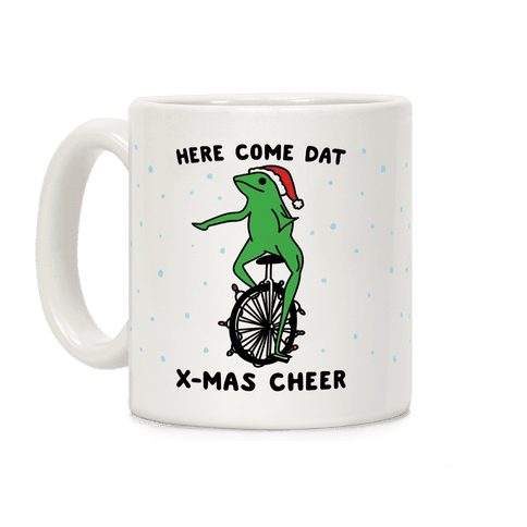 Here Come Dat X-mas Cheer Coffee Mug