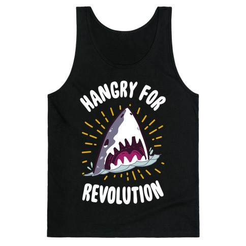 Hangry For Revolution Tank Top