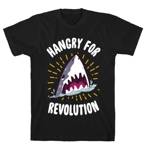 Hangry For Revolution T-Shirt