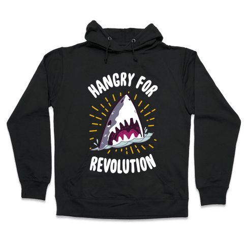 Hangry For Revolution Hooded Sweatshirt