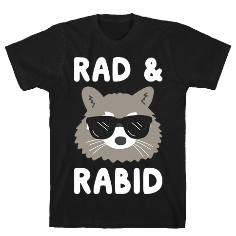 Rad & Rabid Mens T-Shirt