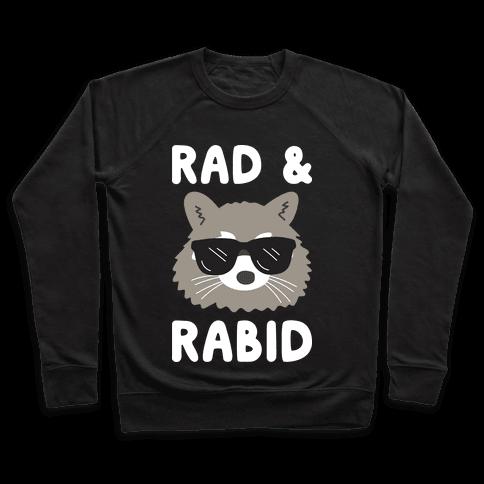 Rad & Rabid Pullover
