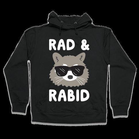 Rad & Rabid Hooded Sweatshirt