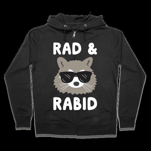 Rad & Rabid Zip Hoodie