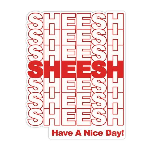 Sheesh (Grocery Bag) Die Cut Sticker