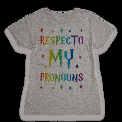 Respecto My Pronouns Womens T-Shirt