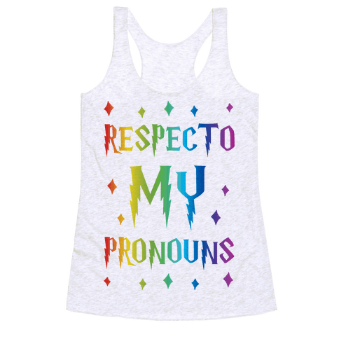 Respecto My Pronouns Racerback Tank Top