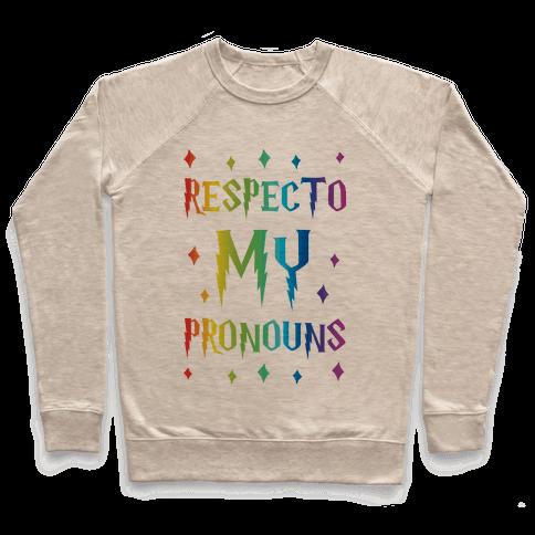 Respecto My Pronouns Pullover