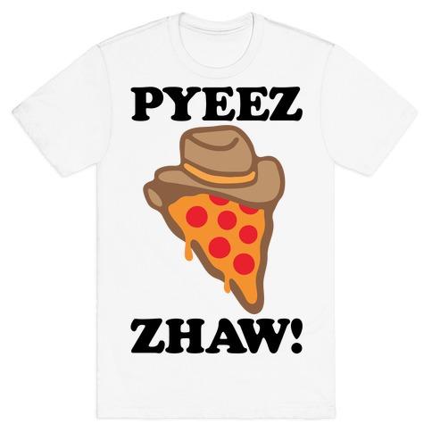 Pyeezzhaw Pizza Cowboy Parody T-Shirt
