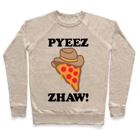 Pyeezzhaw Pizza Cowboy Parody Pullover