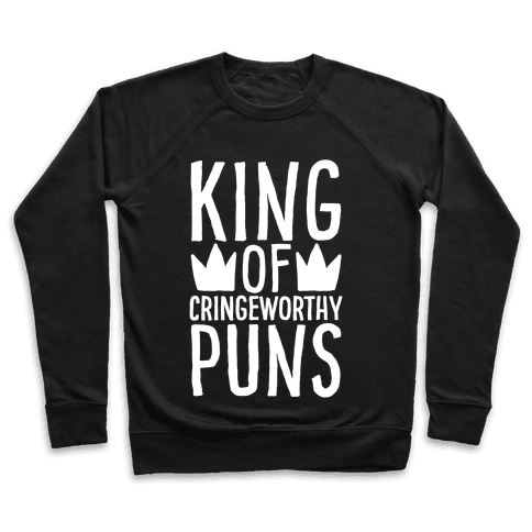 King of Cringeworthy Jokes White Print Pullover