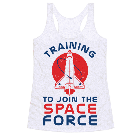 Training to Join the Space Force Racerback Tank Top