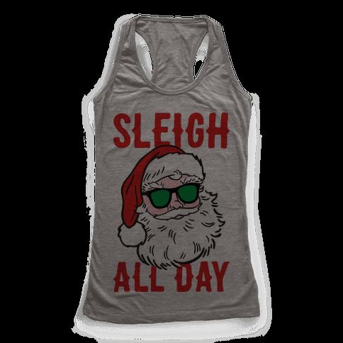 Sleigh All Day Santa Racerback Tank Top