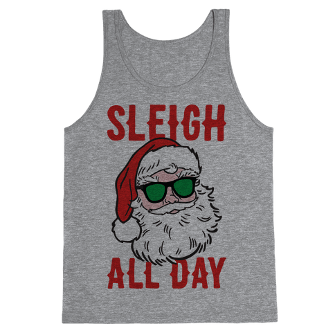 Sleigh All Day Santa Tank Top