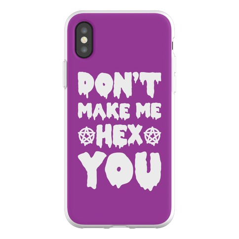 Don't Make Me Hex You Phone Flexi-Case