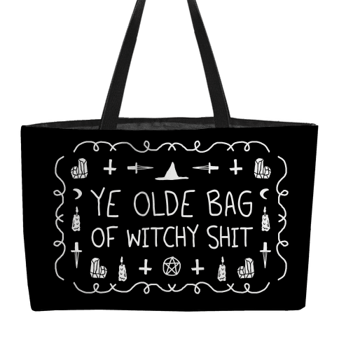 Ye Olde Bag Of Witchy Shit Weekender Tote