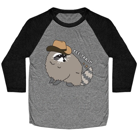 Yee Trash Cowboy Raccoon Baseball Tee