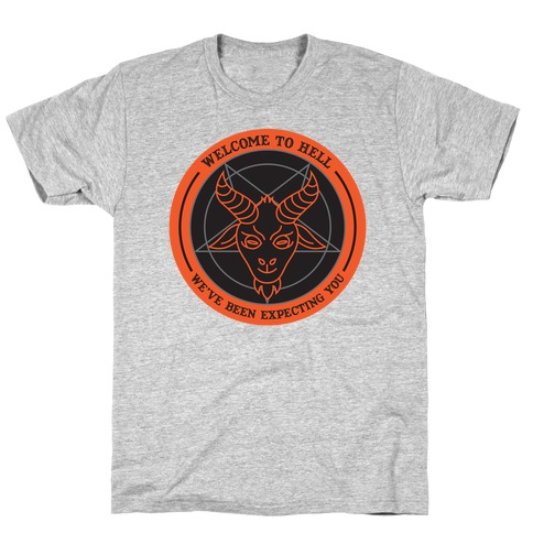 Welcome To Hell Tourism T-Shirt