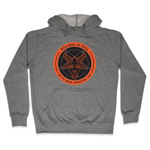 Welcome To Hell Tourism Hooded Sweatshirt