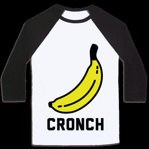 Cronch Banana Meme Baseball Tee