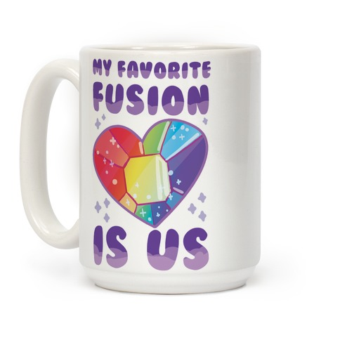 My Favorite Fusion is Us Coffee Mug