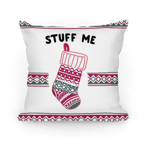 Stuff Me Stocking Pillow