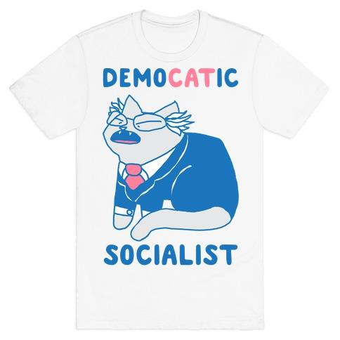 DemoCATic Socialist T-Shirt