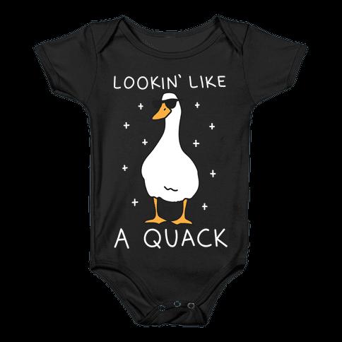 Lookin' Like A Quack Duck Baby Onesy