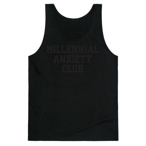 Millennial Anxiety Club Tank Top